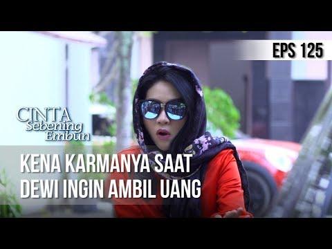 CINTA SEBENING EMBUN - Kena Karmanya Saat Dewi Ingin Ambil Uang [18 JULI 2019]