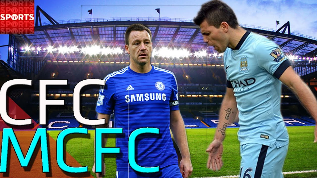 Chelsea Vs Man City: Chelsea Vs Man City 2015