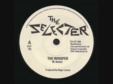 The Selecter - The Whisper