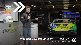 British GT   Silverstone 500 Pitlane Preview