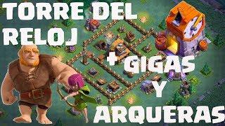 TORRE DEL RELOJ con gigantes y arqueras! | Ataques | [ Clash of clans en español ]