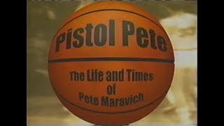 Pistol Pete - the Life and Times of Pete Maravich HD