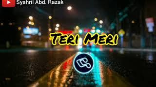 Download Mp3 Dj Teri Meri TikTok