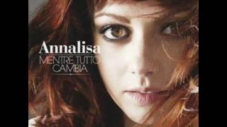 Annalisa - Per Una Notte O Per Sempre