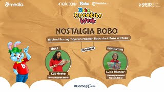 Nostalgia - Sejarah Majalah Bobo dari Masa ke Masa - Oki Nirmala