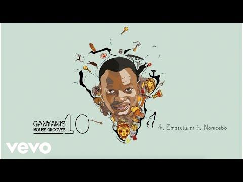 DJ Ganyani - Emazulwini (Audio) ft. Nomcebo