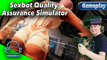Sexbot Quality Assurance Simulator - Ernsthaft?! [SteamVR][Virtual Reality]