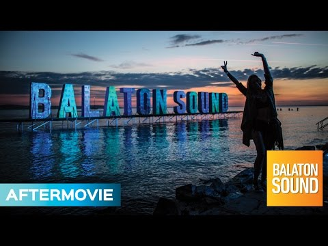 Official Aftermovie   Balaton Sound 2016