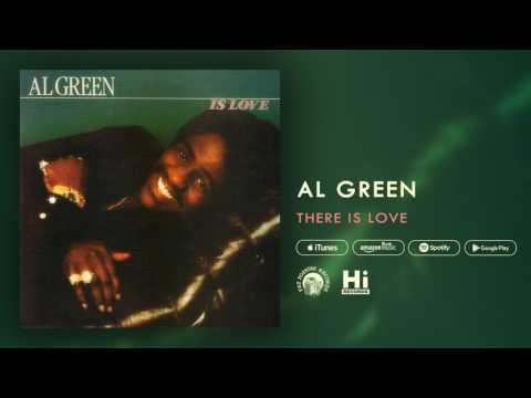 Al Green - There Is Love (Official Audio)