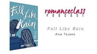 #RomanceClass Podcast # 1: Fall Like Rain Excerpt Reading by Rachel Coates and Gio Gahol