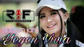 Download Video Yeyen vivia | Korban janji | New Kendedes | Rif Organizer MP3 3GP MP4