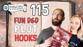 115 Fun D&D Plot Hooks | Dungeons and Dialogues