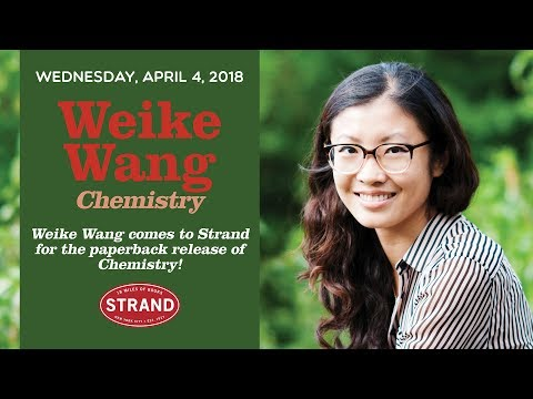 Weike Wang | Chemistry