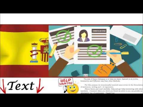 Dialogue in Spanish - Job Interview = Entrevista de trabajo - Talk about your CV, Work experience