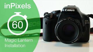 Magic Lantern für Canon DSLRs installieren | inPixels 60 Sekunden