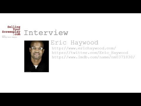 SYS Podcast Episode 034: An  With Writer  Director Eric Haywood