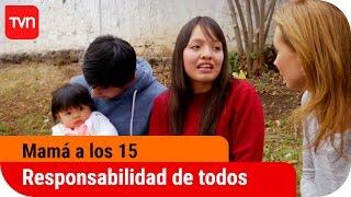 Mamá a los 15 | T03E13: La responsabilidad es de todos