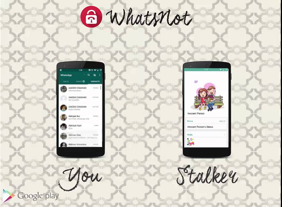 How to hide your WhatsApp Profile Picture & Status from a specific person,  using WhatsNot