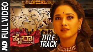 Full Sye Raa Title Song Kannada Chiranjeevi Ram Charan Surender Reddy Amit Trivedi