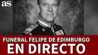 EN DIRECTO, el FUNERAL del Príncipe FELIPE DE EDIMBURGO | Diario AS