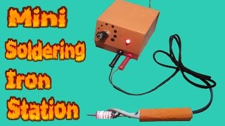 How to make mini soldering iron station Temperature control Battery powered Very easy Part-1