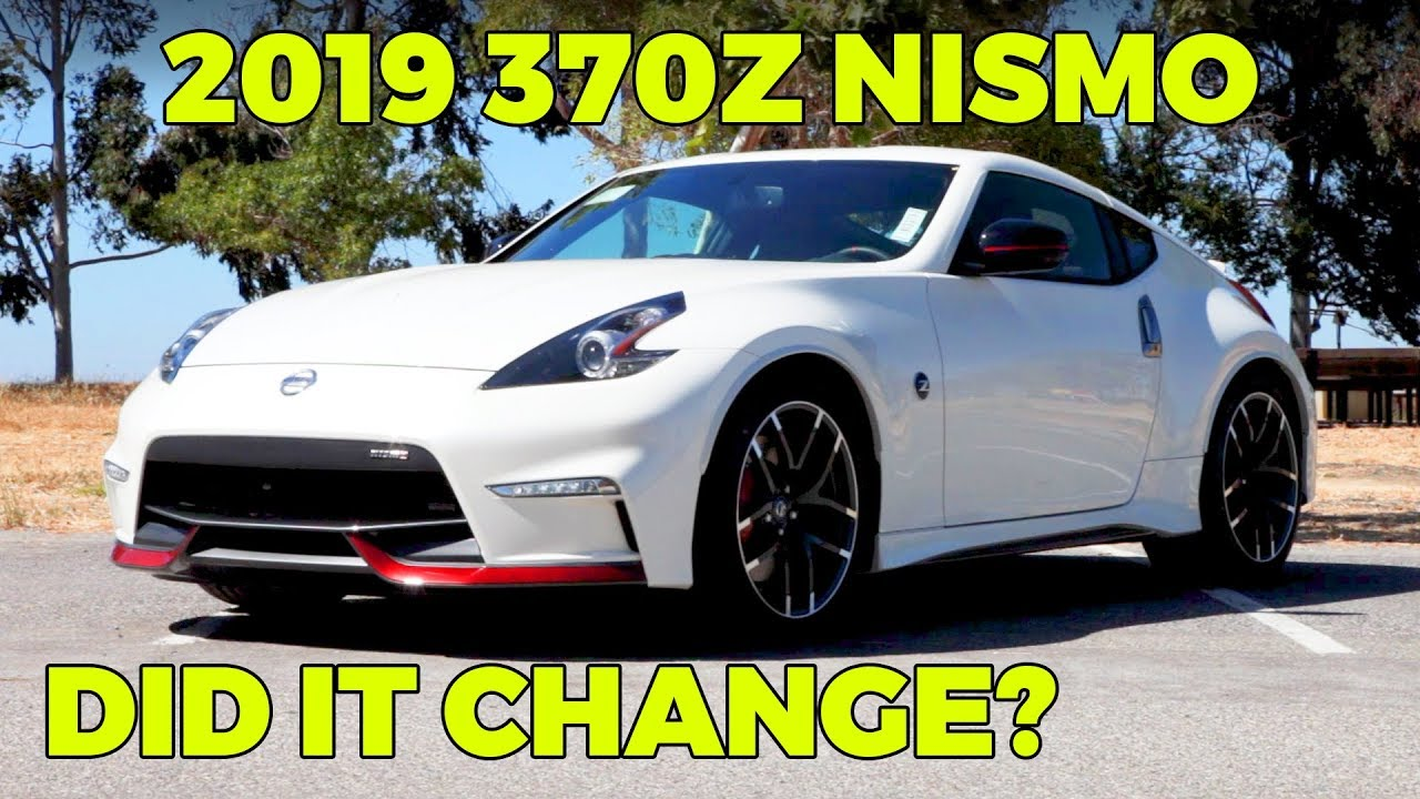 2019 Nissan 370z Nismo Review Dgdg Com Youtube