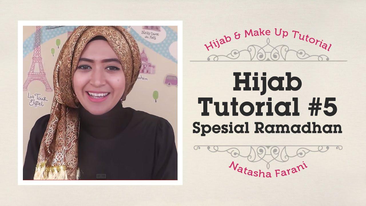 Hijab Tutorial Natasha Farani Spesial Ramadhan 5 YouTube