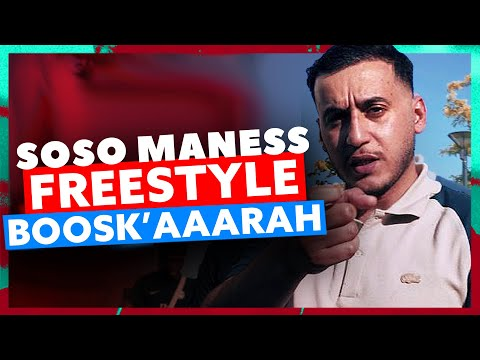 Youtube: Soso Maness | Freestyle BOOSK'AAARAH