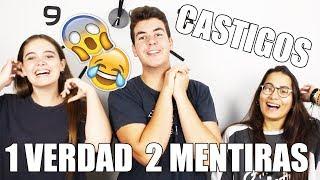 1 VERDAD 2 MENTIRAS + CASTIGOS | @HeyIker!