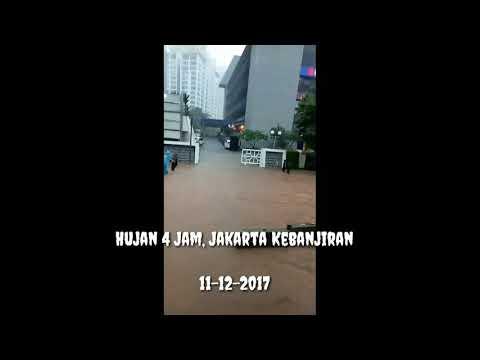 4 Jam Di Guyur Hujan, Jakarta Kebanjiran (11-12-2017)