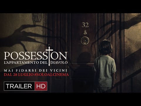 Possession - L'appartamento del diavolo | Trailer Italiano HD