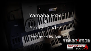 Yamaha Ex5 Synth Workstation + Vl-7 synth performed by S4K ( space4keys Tv )