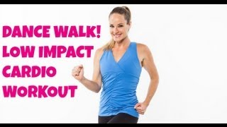 Walking, Exercise: Dance Walk Full 30-Minute Walking Workout