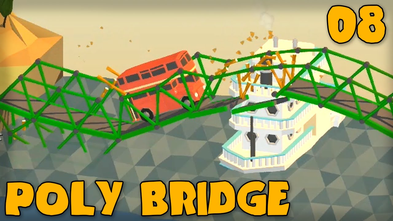 POLY BRIDGE Gameplay Part 8