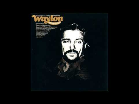 Waylon Jennings - Lonesome On'ry And Mean (Remastered plus 3 previously unreleased bonus tracks)