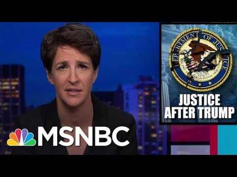 Next AG Faces Challenge Of Cleaning Up Wreckage Of DOJ After Trump   Rachel Maddow   MSNBC