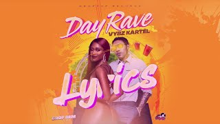 Day Rave - Vybz Kartel LYRICS (check description)
