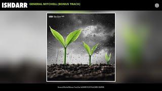 IshDARR - General Mitchell (Audio)