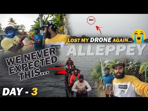 Lost My Drone Again At Alleppey 😞 - Our Happiness Came To An End 😭 | Don't Do This Mistake 🙏