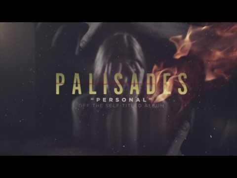 Palisades - Personal