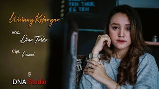 Wurung Kelangan - Dina Farera (Official video)