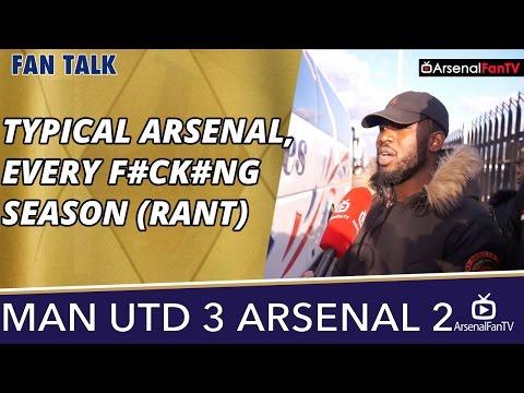 Typical Arsenal, Every F#ck#ng Season (Rant) | Man Utd 3 Arsenal 2