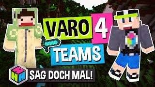 VARO 4 TEAMS » SAG DOCH MAL #08 Minecraft VARO News