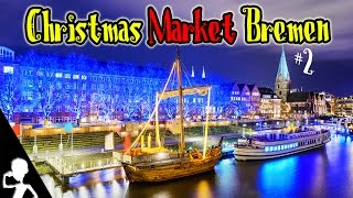 German Christmas Market In Bremen | Part 2 | Get Germanized