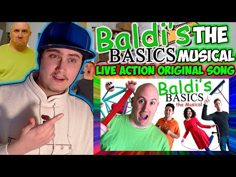 BALDI'S BASICS: THE MUSICAL (Live Action Original Song) | Reaction
