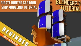 How To Model A Pirate Hunter Cartoon Ship In Blender 2.71