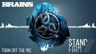 BRAINS - TURN OFF THE MIC