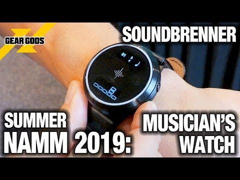 Summer NAMM 2019 - Soundbrenner's MUSICAL WATCH!   GEAR GODS