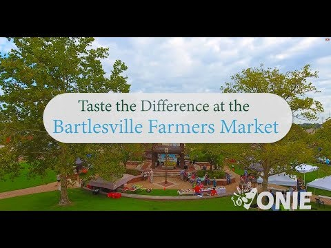 The Bartlesville Farmers Market - Taste the Difference