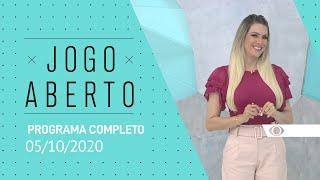JOGO ABERTO - 05/10/2020 - PROGRAMA COMPLETO